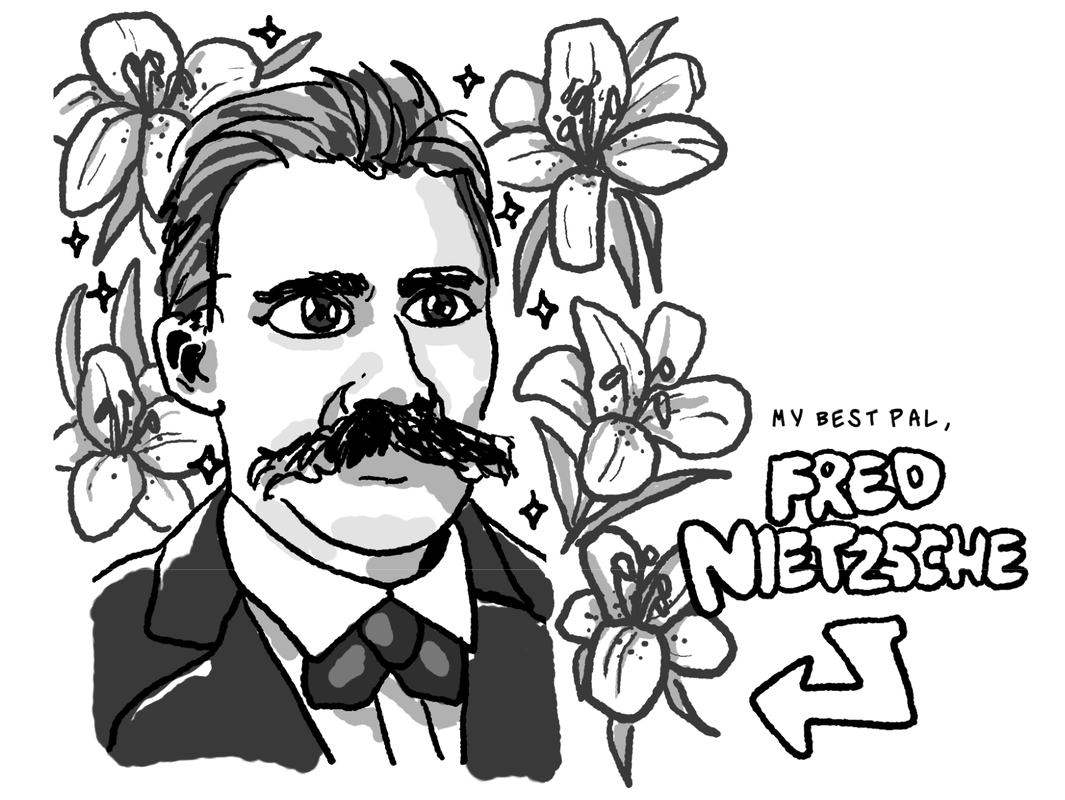 Fig. 7: A very detailed manga-like illustration of philosopher Friedrich Nietzsche in black and white. He has big doe-like eyes that sparkle, and lilies surround him. He is wearing a suit and has his signature bushy mustache. An arrow points at the figure, and it says in big block letters: My best pal, Fred Nietzsche.